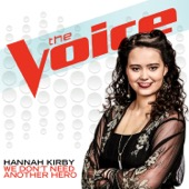 Hannah Kirby - We Don't Need Another Hero (The Voice Performance)  artwork