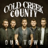 Cold Creek County - Our Town artwork