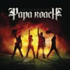 Time for Annihilation: On the Record & On the Road - Papa Roach, Papa Roach