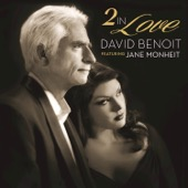 David Benoit - 2 In Love (feat. Jane Monheit)  artwork