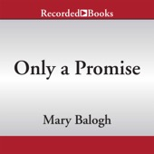 Mary Balogh - Only a Promise (Unabridged)  artwork