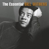 Bill Withers - The Essential Bill Withers  artwork