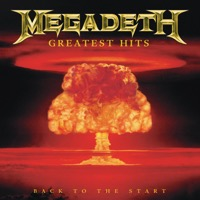 Megadeth - Greatest Hits: Back To the Start (Remastered)