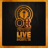 Ott & The All-Seeing I (Live at Terminal West) - Ott & The Allseeing I, Ott & The Allseeing I