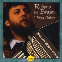 Roberto de Brasov - Prima Jubire