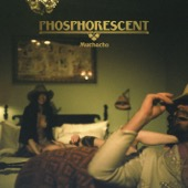 Phosphorescent - Song For Zula artwork