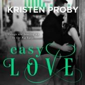 Kristen Proby - Easy Love (Unabridged)  artwork