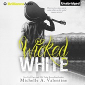 Michelle A. Valentine - Wicked White: Wicked White, Book 1 (Unabridged)  artwork