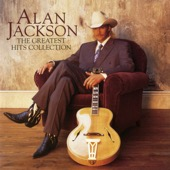 Alan Jackson - Alan Jackson: The Greatest Hits Collection  artwork