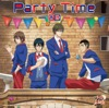 Party Time(アニメ「新テニスの王子様」) - Single
