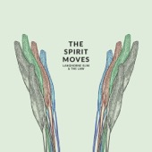 Langhorne Slim & The Law - The Spirit Moves (Deluxe Edition)  artwork