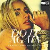 Pia Mia - Do It Again (feat. Chris Brown & Tyga)  artwork