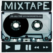 JB and the Moonshine Band - Mixtape  artwork