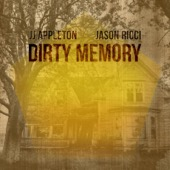 JJ Appleton & Jason Ricci - Dirty Memory  artwork