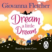 Giovanna Fletcher - Dream a Little Dream (Unabridged) artwork