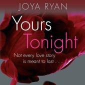 Joya Ryan - Yours Tonight: Reign, Book 1 (Unabridged)  artwork
