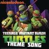 Teenage Mutant Ninja Turtles Theme Song - Teenage Mutant Ninja Turtles