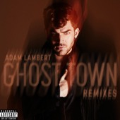 Adam Lambert - Ghost Town (Remixes) - EP  artwork