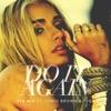 Pia Mia - Do It Again (feat. Chris Brown & Tyga)