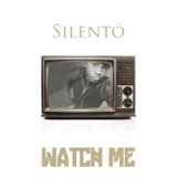 Silent� - Watch Me (Whip / Nae Nae) illustration