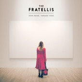 The Fratellis - Eyes Wide, Tongue Tied (Deluxe)  artwork