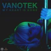 Vanotek - My Heart Is Gone artwork