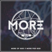 More of God / More for God
