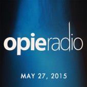 Opie Radio - Opie and Jimmy, Jim Breuer and Vic Henley, May 27, 2015  artwork
