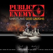 Public Enemy - Man Plans God Laughs  artwork