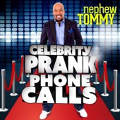 Cover to Nephew Tommy's Celebrity Prank Phone Calls