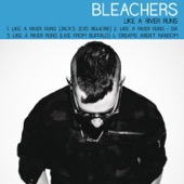 Bleachers - Like a River Runs - EP  artwork