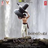 Baahubali - The Beginning (Tamil) [Original Motion Picture Soundtrack] - M. M. Keeravani