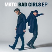 Bad Girls - EP - MKTO Cover Art