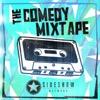The Comedy Mixtape