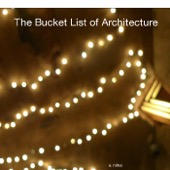 E. Nitka - The Bucket List of Architecture  artwork