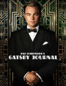 Warner Bros. Entertainment Inc. - Baz Luhrmann's Gatsby Journal  artwork