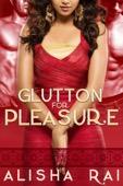 Alisha Rai - Glutton for Pleasure  artwork