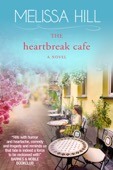 Melissa Hill - The Heartbreak Cafe  artwork