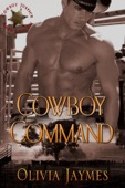 Olivia Jaymes - Cowboy Command  artwork