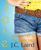 J.c. Laird - Jake and the Girl with the Pretty Legs  artwork