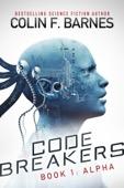 Colin F. Barnes - Code Breakers: Alpha  artwork