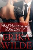 Erika Wilde - The Marriage Diaries (Volumes 1-4)  artwork