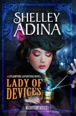 Shelley Adina - Lady of Devices  artwork