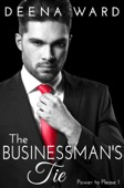 Deena Ward - The Businessman's Tie (The Power to Please, Book 1)  artwork