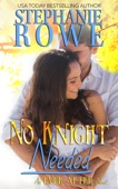 Stephanie Rowe - No Knight Needed  artwork