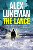 Alex Lukeman - The Lance  artwork