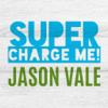 Juice Master - Jason Vale's Super Charge Me! 7 Day Health Kick artwork