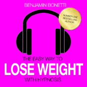 The Easy Way to Lose Weight with Hypnosis - Weight Loss, Stress & Much More
