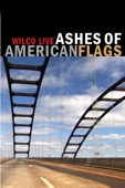 Wilco - Wilco: Live - Ashes of American Flags  artwork