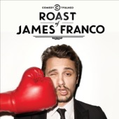 Comedy Central Roasts - Comedy Central Roast of James Franco: Uncensored  artwork